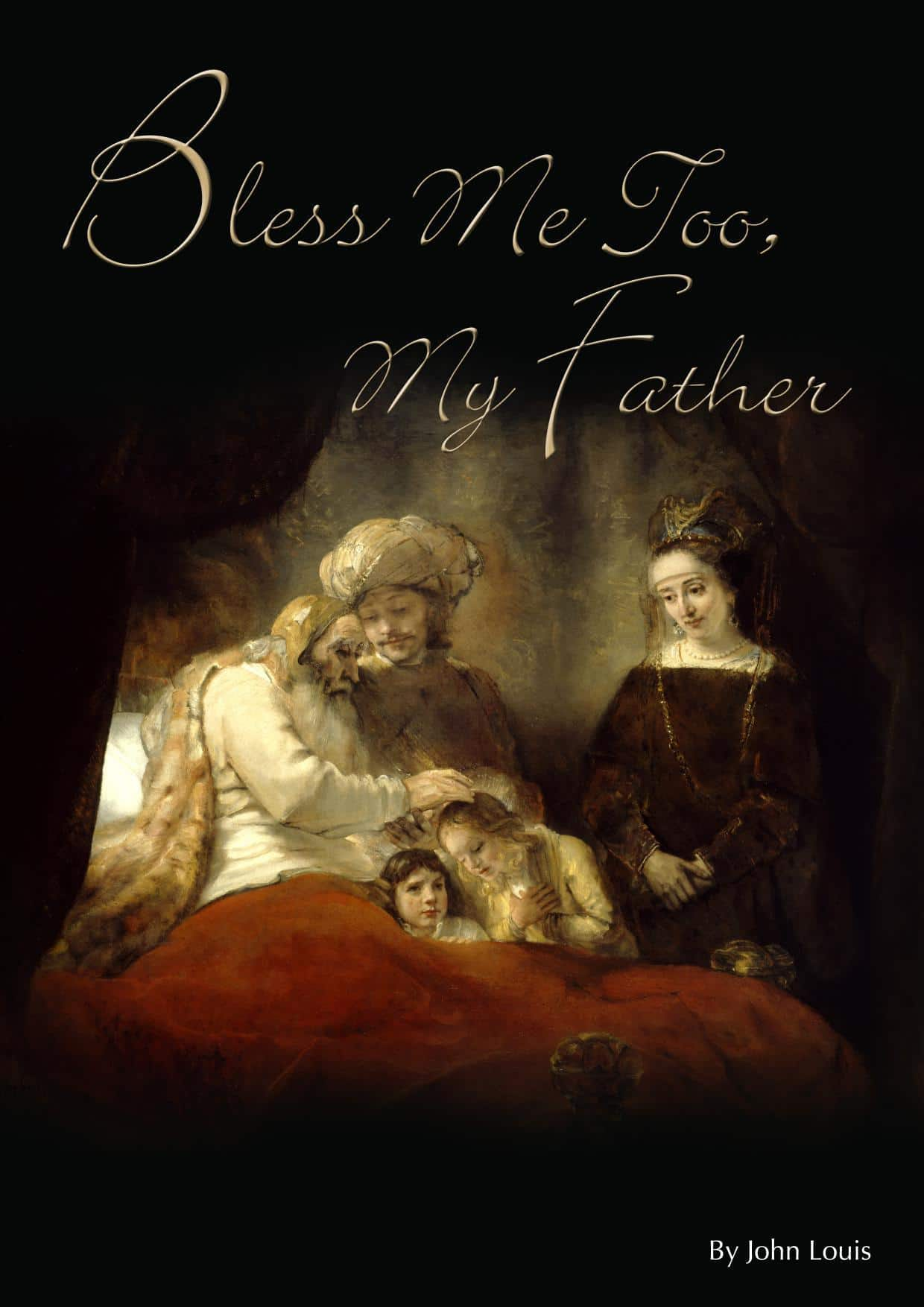 Bless Me Too My Father (2009)